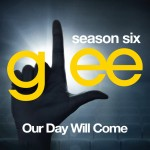 glee our day will come cover