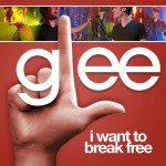 glee i want to break free cover