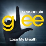 glee lose my breath cover