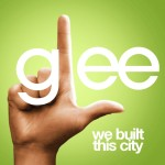 glee we built this city cover