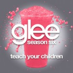 glee teach your children cover